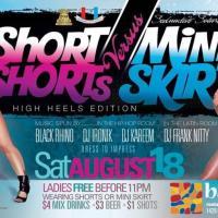 Short Shorts Vs Mini Skirts SATURDAY @ Club Barca 1429 Park St Hartford Ct